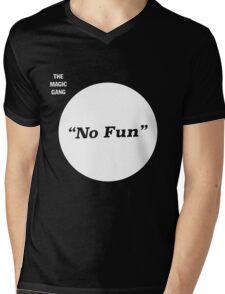 The Magic Gang - No Fun Mens V-Neck T-Shirt