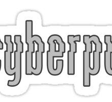GOT CYBERPUNK? Sticker