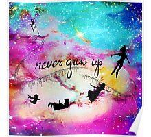 Never Grow Up Peter Pan Nebula Poster