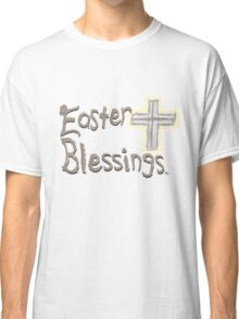 Easter Blessings Classic T-Shirt