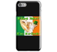 fist me i'm irish iPhone Case/Skin
