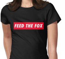 Feed the Fox Womens Fitted T-Shirt