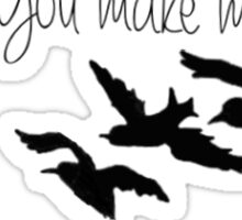 you make me strong -one direction Sticker