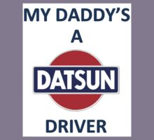 My Dad is A Datsun Dad Kids Tee