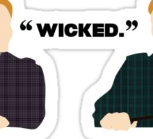 Wicked.  Sticker