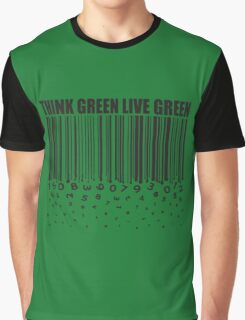 THINK GREEN LIVE GREEN Graphic T-Shirt