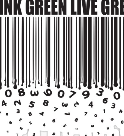 THINK GREEN LIVE GREEN Sticker