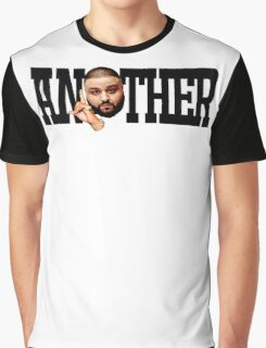 Dj Khaled - Another One Graphic T-Shirt