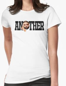 Dj Khaled - Another One Womens Fitted T-Shirt