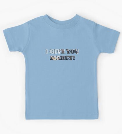 I GIVE YOU MERCY - z nation Kids Tee