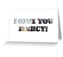 I GIVE YOU MERCY - z nation Greeting Card