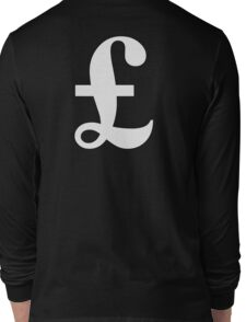 MONEY, £, POUND, Pound sign, currency, symbol, sign, success, finance, lucre, WHITE on Black Long Sleeve T-Shirt