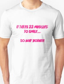 22 muscles to smile T-Shirt