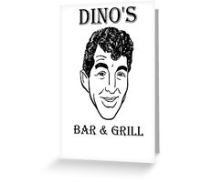DINO'S BAR & GRILL Greeting Card