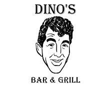 DINO'S BAR & GRILL Photographic Print