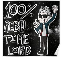 100% Rebel Time Lord... Poster