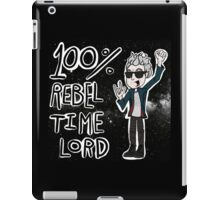 100% Rebel Time Lord... iPad Case/Skin
