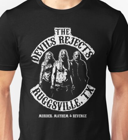Devils Rejects, Ruggsvile, TX Unisex T-Shirt