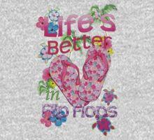 Life Is Better In Flip Flops Kids Tee
