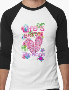 Life Is Better In Flip Flops Men's Baseball ¾ T-Shirt