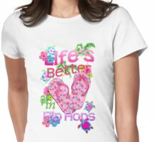 Life Is Better In Flip Flops Womens Fitted T-Shirt