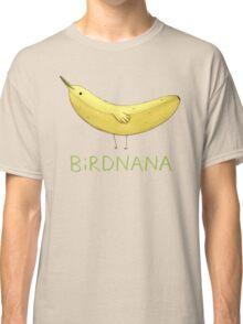 Birdnana Classic T-Shirt