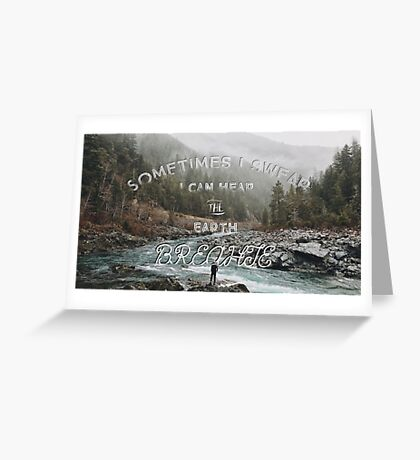 The Earth Is Alive Greeting Card