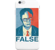 dwight false iPhone Case/Skin