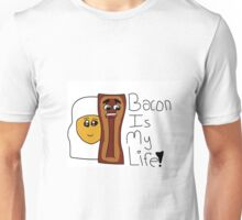 Bacon Is My Life! Unisex T-Shirt