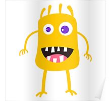 Goofy yellow monster Poster