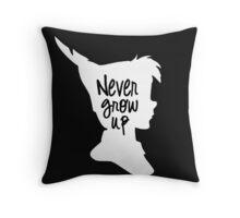 Never Grow Up  Peter Pan  Throw Pillow