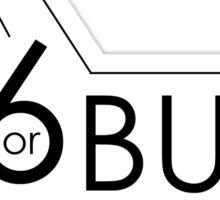 46 or Bust Sticker
