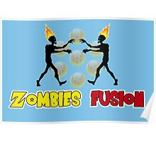 Zombies fusion! - Sayan style Poster