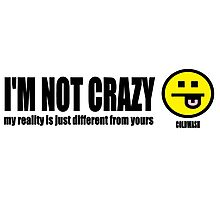 REALITY ??? Photographic Print