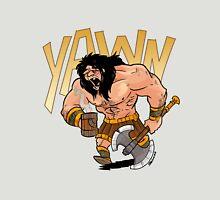 Barbarian wake me up Unisex T-Shirt