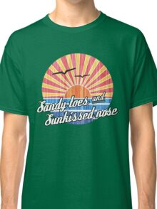Sandy Toes Sun Kissed Nose Beach Graphic Classic T-Shirt