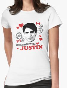 I'm Crushin' on Justin Trudeau Womens Fitted T-Shirt