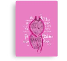 Be Badass after Breast Cancer Canvas Print