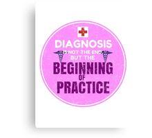 Inspirational Nursing Quotes, Nurse motivation, Nurse inspiration, Nurse quote, Nurse saying Canvas Print