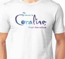 My Name Is Coraline Unisex T-Shirt
