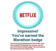 Netflix Binge Badge Photographic Print