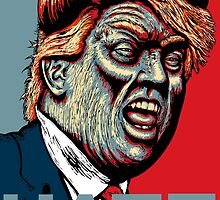 Trump Hate 2016 by Octomanart