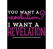 Revelation! Photographic Print