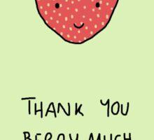 Thank You Berry Much Sticker