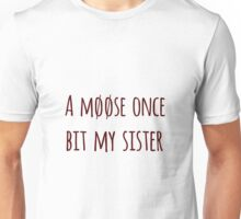 Moose bite Unisex T-Shirt