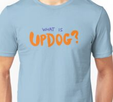 What is Updog? Unisex T-Shirt