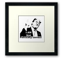 Politically correct Framed Print