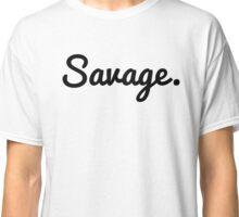 Savage Classic T-Shirt