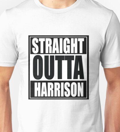 Straight Outta Harrison Unisex T-Shirt
