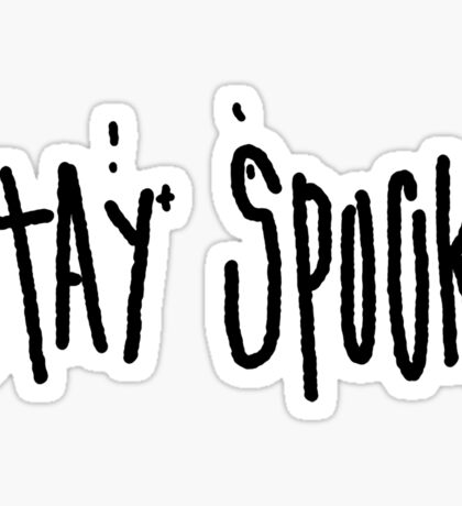 stay spooky Sticker